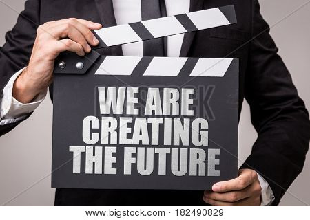 We Are Creating the Future