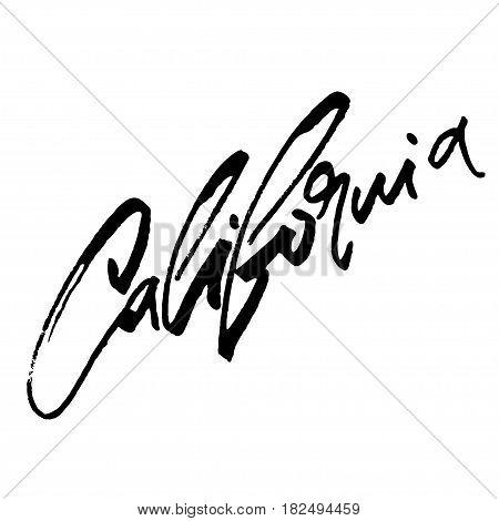 California. Modern Calligraphy Hand Lettering for Silk Screen Print