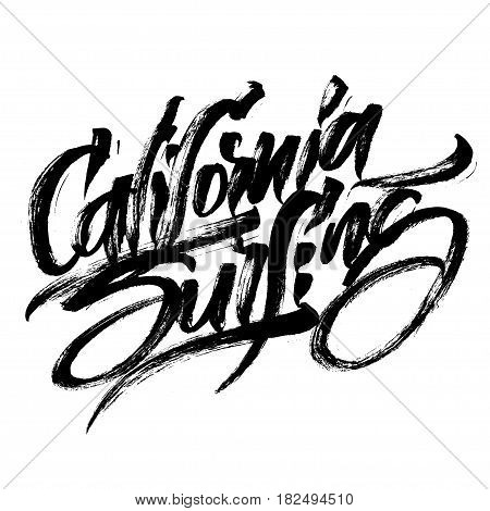 California Surfing. Modern Calligraphy Hand Lettering for Silk Screen Print