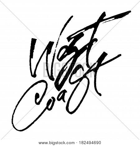 West Coast. Modern Calligraphy Hand Lettering for Silk Screen Print