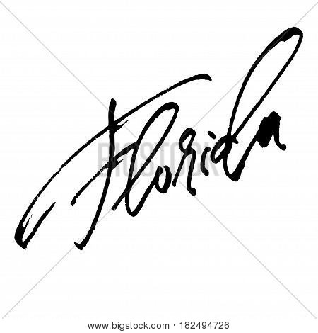 Florida. Modern Calligraphy Hand Lettering for Silk Screen Print