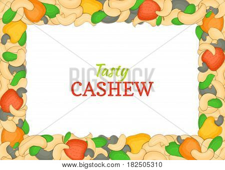 Horizontal Rectangle colored frame composed of delicious of cashew nut. Vector card illustration. Nuts frame, cashew nuts fruit in the shell, whole, shelled, leaves for packaging design of food