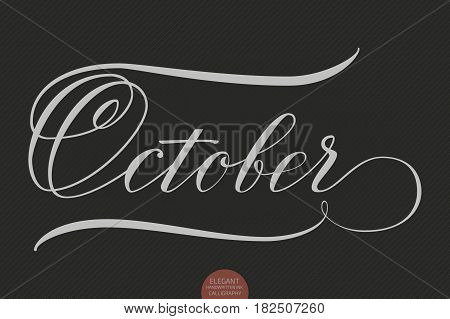 Hand drawn lettering October. Elegant modern handwritten calligraphy. Vector Ink illustration. Typography poster on dark background. For cards, invitations, prints etc.