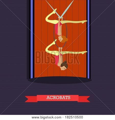 Aerial acrobats women performing on circus stage with aerial silks and hoop. Aerial silk performers flat style design.