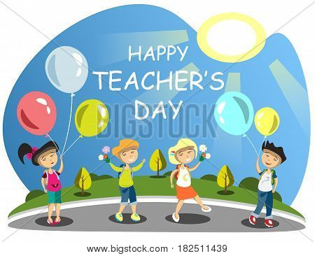 Teacher s Day Group of children giving flowers Balloons. Vector illustration