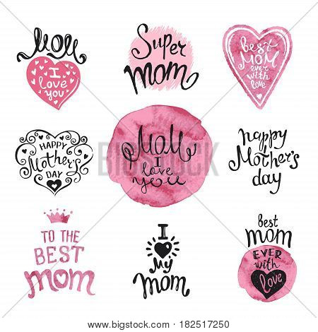 Happy Mothers Day. Set of Hand-drawn Lettering. Ink and watercolor. Artistic design for a greeting cards invitations posters banners.