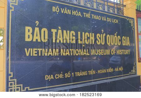 HANOI VIETNAM - NOVEMBER 22, 2016: Vietnam National Museum of History. Vietnam National Museum of History highlights Vietnam's prehistory up to the 1945 Revolution.