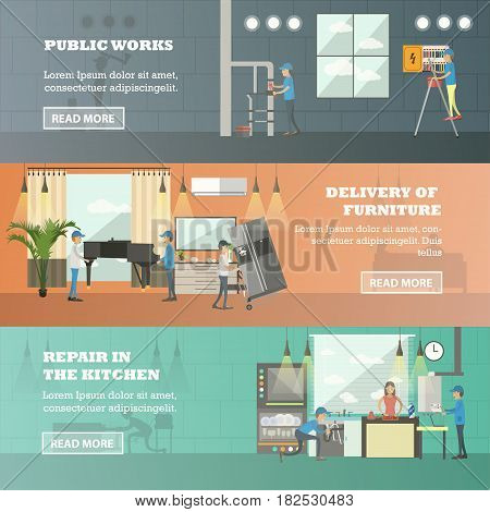Vector set of working horizontal banners. Public works, Delivery of furniture and Repair in the kitchen flat style design elements.