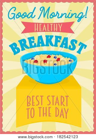 Poster or flyer design concept with healthy breakfast. Bowl with porridge on a shelf
