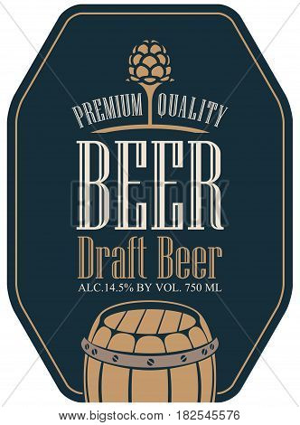 Template vector label for draft beer in a retro style with malt and wooden barrel on dark background
