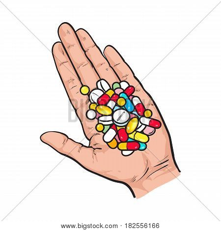 Hand holding pile of colorful pills, tablets in open palm with straight fingers, sketch style vector illustration on white background. Hand drawn hand holding many pills, medicine in open palm