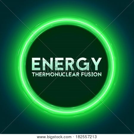 Vector abstract illustration of thermonuclear fusion plasma current flows in toroidal field. Tokamak or stellator inside plasma flow. Green glow of energy.