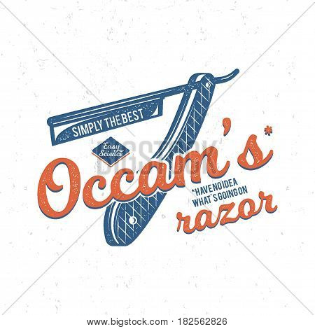 Vintage science poster and background with Occam s razor principle and typography elements. Science background theme. Retro colors style. Vector illustration of science background or t shirt design.