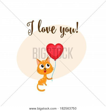I love you greeting card, banner template with funny cat, kitten holding red heart shaped balloon, cartoon vector illustration. Cute cat holding heart balloon, love postcard, greeting card, banner