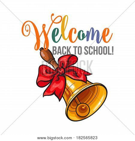 Welcome back to school poster, banner design with traditional hand bell and red ribbon, vector illustration isolated on white background. Welcome back to school poster, banner, card design with bell