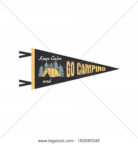 Adventure pennant. Go camping Pennant. Explorer flag design. Vintage camping template. Travel style pennant with summer camp symbols tent, trees. For Summer campsite or campground old style.