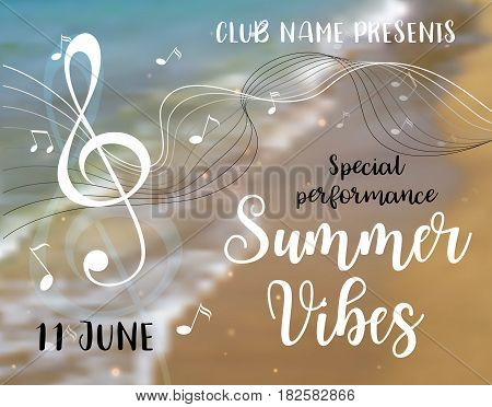 Summer vibes card. Decorative background with seaside, treble clef and music notes. Modern calligraphy text. Vector illustration for poster, flyer, banner and card