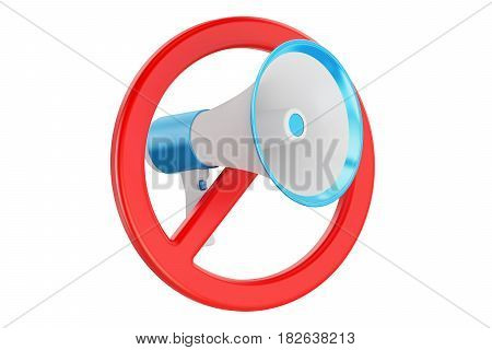 Freedom of speech prohibition concept. Forbidden sign with megaphone 3D rendering isolated on white background