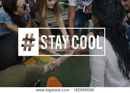 Stay Cool Superb Wicked Lifestyle Word
