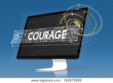 Computer Screen with Courage Design Graphic Word
