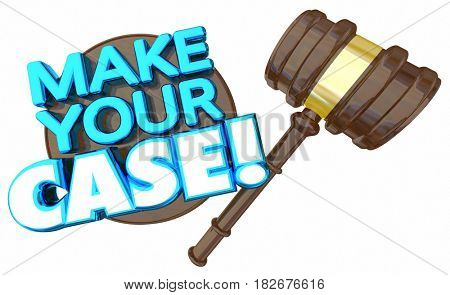 Make Your Case Court Trial Argument Debate Verdict 3d Illustration