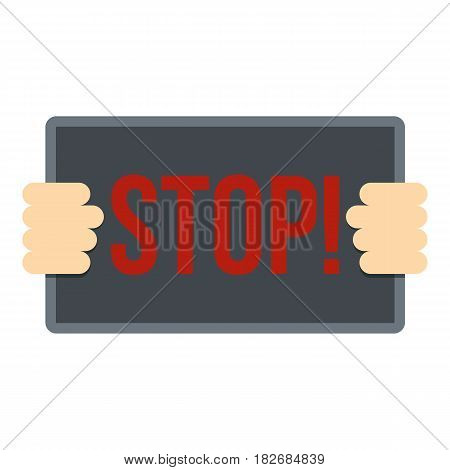 Hands holding stop placard icon flat isolated on white background vector illustration