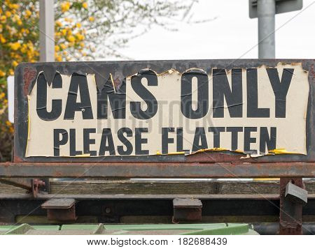 A Tattered Outside Sign At Recycling Plant And Bins Saying Cans Only Please Flatten Retro Vintage Co