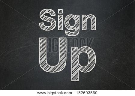 Web design concept: text Sign Up on Black chalkboard background