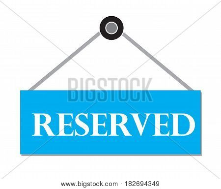 RESERVED sign. Booking badge.RESERVED label on white background.