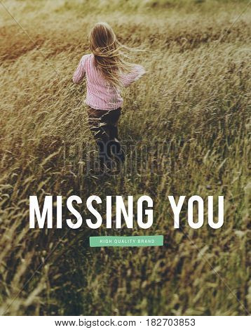 Missing You Feeling Lonely Love Yearn Design