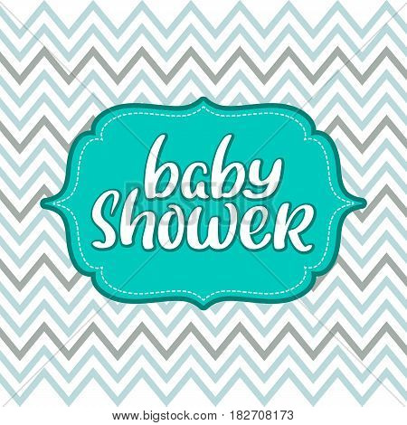 Baby shower vector vintage text on chevron background. Calligraphy lettering illustration EPS10.