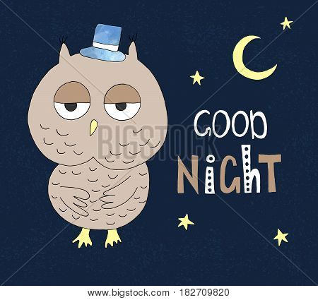 Hand drawn owl in a hat with hand drawn lettering good night. Can be used for t-shirt design