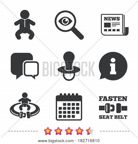 Baby infants icons. Toddler boy with diapers symbol. Fasten seat belt signs. Child pacifier and pram stroller. Newspaper, information and calendar icons. Investigate magnifier, chat symbol. Vector