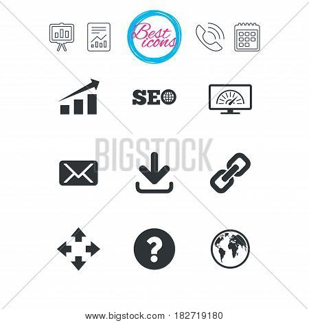 Presentation, report and calendar signs. Internet, seo icons. Bandwidth speed, download arrow and mail signs. Hyperlink, monitoring symbols. Classic simple flat web icons. Vector