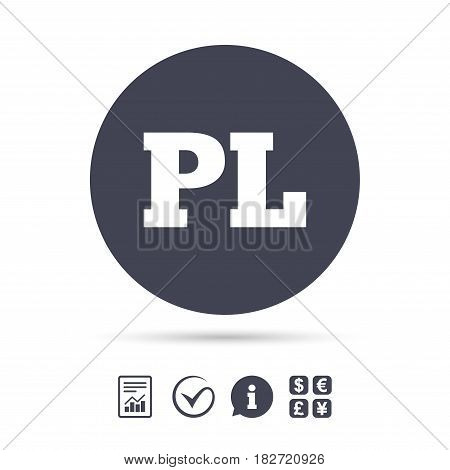Polish language sign icon. PL translation symbol. Report document, information and check tick icons. Currency exchange. Vector