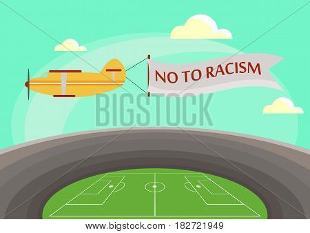 The image of an airplane flying over a football stadium with an attached banner with text no to racism.Flat style Vector illustration