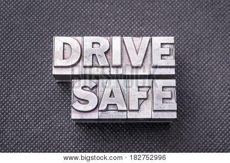 Drive Safe Bm