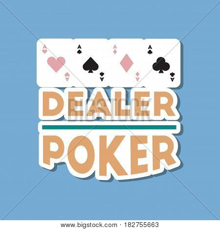 paper sticker on stylish background of poker dealer