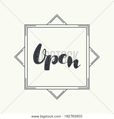 Open inscription in the frame. Vector calligraphy isolated. Hand drawn  lettering. Typography for invitation, banner, poster