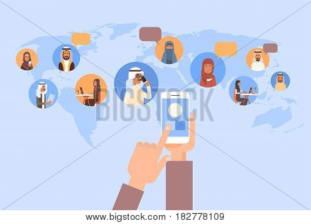 Hand Using Cell Smart Phone, Muslim People Chat Media Communication Social Network Arabic Men and Women Over World Map Flat Vector Illustration