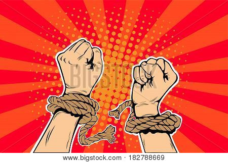 Freedom arms breaking the chains of slavery pop art retro style. Human rights. The struggle for freedom. Prisoner breaks the chain. Vector illustration.