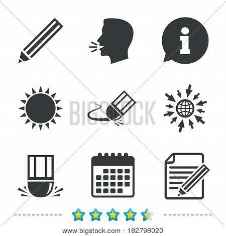 Pencil icon. Edit document file. Eraser sign. Correct drawing symbol. Information, go to web and calendar icons. Sun and loud speak symbol. Vector