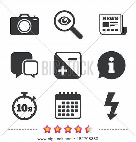 Photo camera icon. Flash light and exposure symbols. Stopwatch timer 10 seconds sign. Newspaper, information and calendar icons. Investigate magnifier, chat symbol. Vector