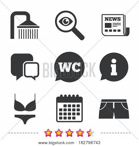 Swimming pool icons. Shower water drops and swimwear symbols. WC Toilet speech bubble sign. Trunks and women underwear. Newspaper, information and calendar icons. Investigate magnifier, chat symbol