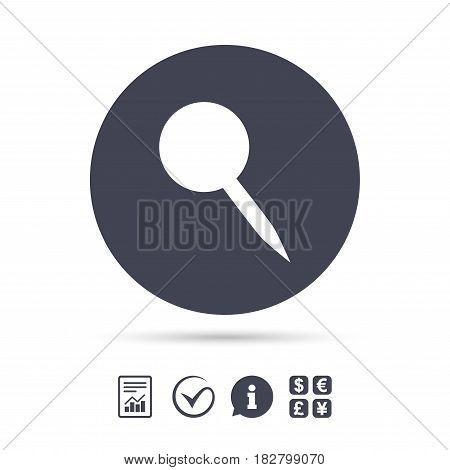 Pushpin sign icon. Pin button. Report document, information and check tick icons. Currency exchange. Vector
