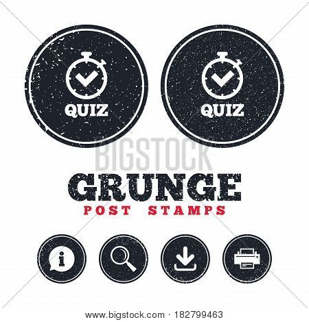 Grunge post stamps. Quiz timer sign icon. Questions and answers game symbol. Information, download and printer signs. Aged texture web buttons. Vector