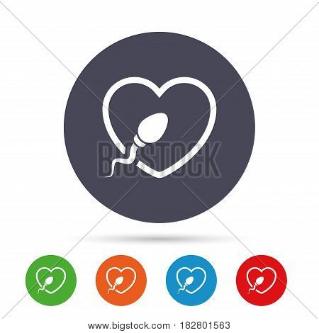 Sperm sign icon. Fertilization or insemination symbol. With heart. Round colourful buttons with flat icons. Vector