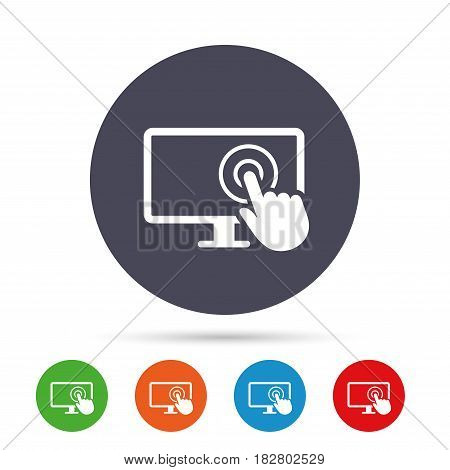 Touch screen monitor sign icon. Hand pointer symbol. Round colourful buttons with flat icons. Vector