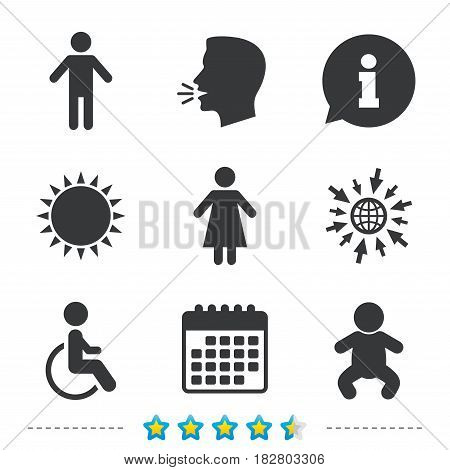 WC toilet icons. Human male or female signs. Baby infant or toddler. Disabled handicapped invalid symbol. Information, go to web and calendar icons. Sun and loud speak symbol. Vector