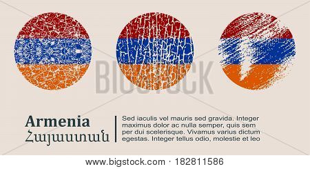 Armenia flag design concept. Flags collection textured in grunge style with country name. Image relative to travel and politic themes. Translation of the inscription: Armenia